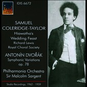 Samuel Coleridge-Taylor: Hiawatha's Wedding Feast; Dvorak: Symphonic Variations / Richard Lewis, tenor (studio, 1959/62)