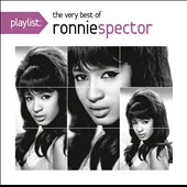 Ronnie Spector: Playlist: The Very Best of Ronnie Spector *