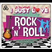 Various Artists: I Just Love Rock 'n' Roll