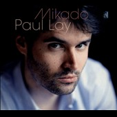 Paul Lay: Mikado [Digipak]