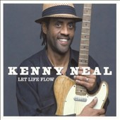 Kenny Neal: Let Life Flow