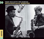 Gerry Mulligan/Ben Webster: Gerry Mulligan Meets Ben Webster