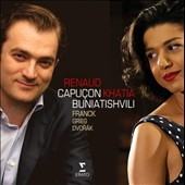 Franck, Grieg and Dvorak: Sonatas for piano and violin / Renaud Capucon, violin; Khatia Buniatishvili, piano