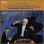 Nero Goes Pops: Nero - Fantasy and Improvisations; Gershwin - Concerto in F / Peter Nero, piano; Boston Pops; Fiedler