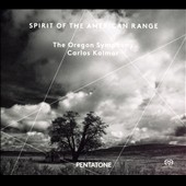 Spirit of the American Range' - Works by Walter Piston, George Antheil, and Aaron Copland / The Oregon Symphony; Kalmar