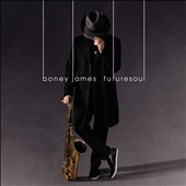 Boney James: Futuresoul *