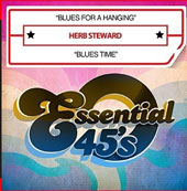 Herb Steward: Blues for a Hanging/Blues Time