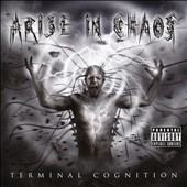 Arise In Chaos: Terminal Cognition [PA]