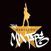 Various Artists: Hamilton Mixtape [Edited]