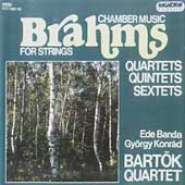 Brahms: Chamber Music for Strings / Bartók Quartet