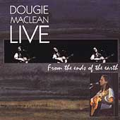Dougie MacLean: Live from the Ends of the Earth