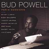 Bud Powell: Paris Sessions