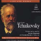 Life and Works - Pyotr Illych Tchaikovsky