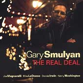 Gary Smulyan: The Real Deal