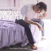 Michael Feinstein: Only One Life: The Songs of Jimmy Webb
