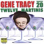 Gene Tracy: Twelve Martinis