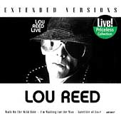 Lou Reed: Lou Reed Live: Extended Versions (Collectables)