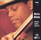 Eric Bibb: Just Like Love