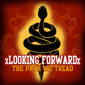 xLooking Forwardx: The Path We Tread