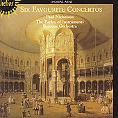 Arne: Six Favourite Concertos / Nicholson, et al