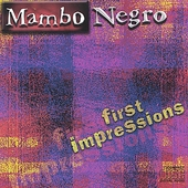 Mambo Negro: First Impressions