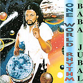 Baba Jubal: One World Rhythm