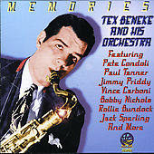 Tex Beneke/Tex Beneke & His Orchestra: Memories [Sounds of Yesteryear]