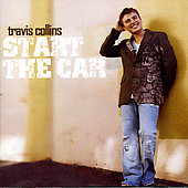 Travis Collins: Start the Car *