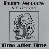 Buddy Morrow Orchestra: Time After Time