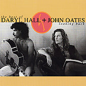 Daryl Hall & John Oates: Looking Back: Best Of