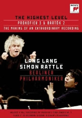 The Highest Level - Prokofiev: Piano Concerto No. 3; Bartok: Piano Concerto No. 2 / Lang Lang, piano; Simon Rattle [DVD]
