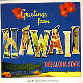 Various Artists: Greetings From Hawaii: The Aloha State