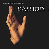Passion / Orlando Consort