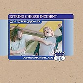 The String Cheese Incident: On the Road: 07-23-06 Anchorage, AK