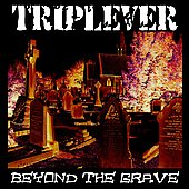 Triplever: Beyond the Grave