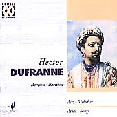 Hector Dufranne - Arias & Songs