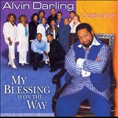 Alvin Darling: My Blessing Is on the Way