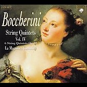 Boccherini: String Quintets Vol 4 / La Magnifica Comunit&agrave;