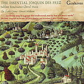 The Essential Josquin Des Prez / Wickham, Clerk's Group