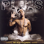 Plies: The Real Testament [PA]