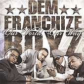 Dem Franchize Boyz: Our World, Our Way [PA]
