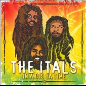 The Itals: In a Dis Ya Time