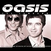Oasis: The Lowdown Unauthorized