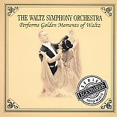 The Waltz Symphony Orchestra: Performs Golden Moments Of Waltz
