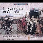 Arrieta: La conquista di Granata / L&oacute;pez-Cobos, Cantarero, Ibarra, Odena, et al