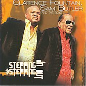 Clarence Fountain/Sam Butler & the Boys: Stepping Up & Stepping Out *