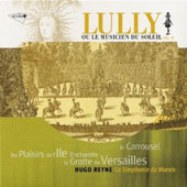 Jean-Baptiste Lully: Ou le musicien du soleil, Vol. 3