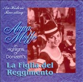 Highlights from Gaetano Donizetti's Daughter of the Regiment / Anna Moffo, soprano