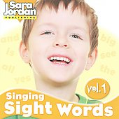 Sara Jordan: Singing Sight Words, Vol. 1