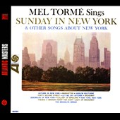 Mel Tormé: Mel Tormé Sings Sunday in New York and Other Songs About New York [Digipak]